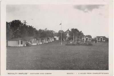 """, """"Royalty Maples"""" cottages and cabins. Route 1 – 2 miles from Charlottetown. (0610), PEI Postcards"""