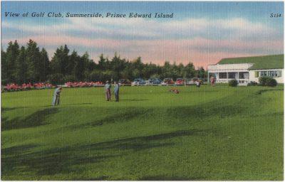 , View of Golf Club, Summerside, Prince Edward Island (0605), PEI Postcards