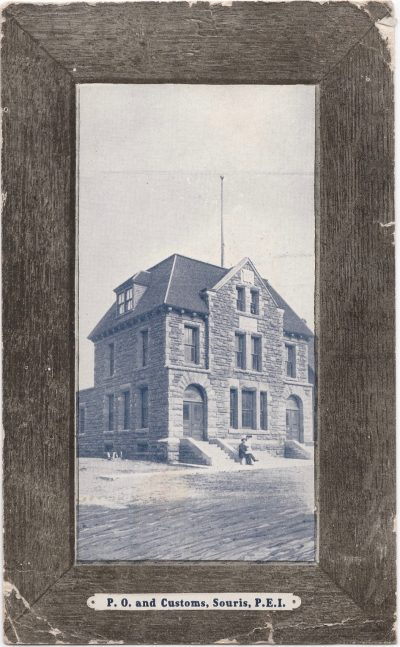 , P.O. and Customs, Souris, P.E.I. (0619), PEI Postcards