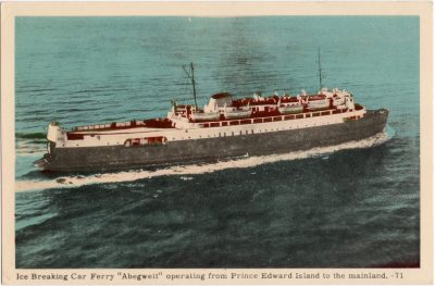 ", Ice Breaking Car Ferry ""Abegweit"" operating from Prince Edward Island to the mainland. (0641), PEI Postcards"