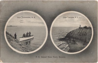 , Cape Tormentine, N.B. Cape Traverse, P.E.I. P.E. Island New Ferry Service. (0631), PEI Postcards