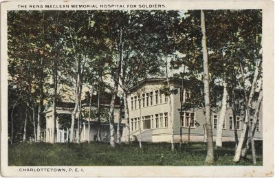 , The Rena Maclean Memorial Hospital for Soldiers, Charlottetown, P.E.I. (0140), PEI Postcards
