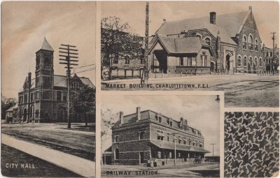 , City Hall, Market Building Charlottetown, P.E.I., Railway Station (0201), PEI Postcards