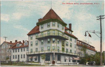 , The Victoria Hotel, Charlottetown, P.E.I. (0218), PEI Postcards