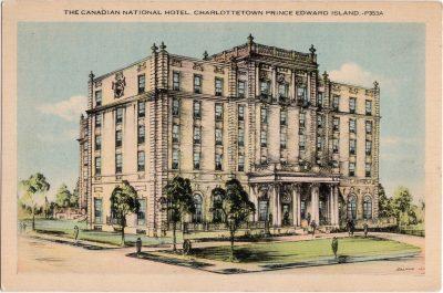 , The Canadian National Hotel, Charlottetown Prince Edward Island (0410), PEI Postcards