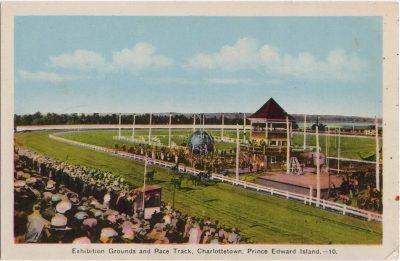 , Exhibition Grounds and Race Track, Charlottetown, Prince Edward Island (0436), PEI Postcards