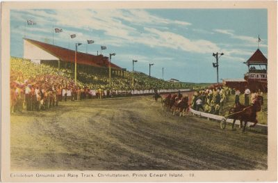 , Exhibition Grounds and Race Track, Charlottetown, Prince Edward Island. (0437), PEI Postcards