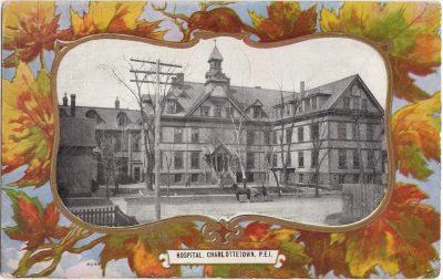 , Hospital, Charlottetown, P.E.I. (0408), PEI Postcards