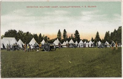 , Brighton Military Camp, Charlottetown, P.E. Island. (0514), PEI Postcards
