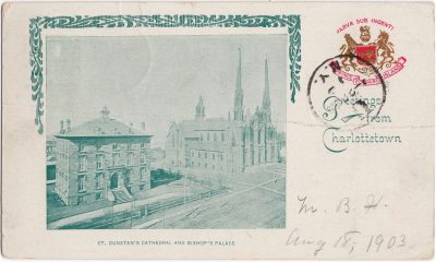 , St. Dunstan's Cathedral and Bishop's Palace. Greetings from Charlottetown (0518), PEI Postcards