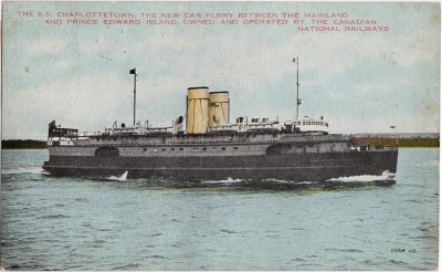 , The S.S. Charlottetown, the new car ferry between the Mainland and Prince Edward Island, owned     and operated by the Canadian National Railways. (0726), PEI Postcards