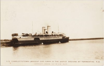 , S.S. Charlottetown Largest Car Ferry in the World, Docking at Tormentine, N.B. Copyright Canada     1931 by D.W. Allen. (0729), PEI Postcards