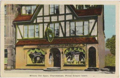 , Milton's Old Spain, Charlottetown, Prince Edward Island. (0821), PEI Postcards