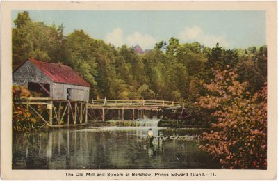 , The Old Mill and Stream at Bonshaw, Prince Edward Island. (0852), PEI Postcards