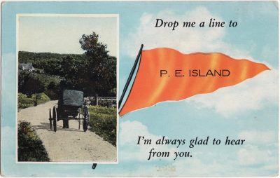, Drop me a line to P.E. Island. I'm always glad to hear from you. (0786), PEI Postcards
