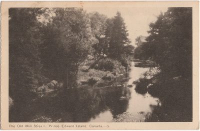 , The Old Mill Stream, Prince Edward Island, Canada. {Thompson's Mills} (0799), PEI Postcards