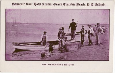 , Souvenir from Hotel Acadia, Grand Tracadie Beach, P.E. Island. The Fishermen's Return. (0932), PEI Postcards