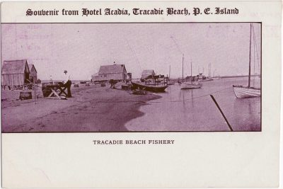 , Souvenir from Hotel Acadia, Tracadie Beach, P.E. Island. Tracadie Beach Fishery. (0931), PEI Postcards