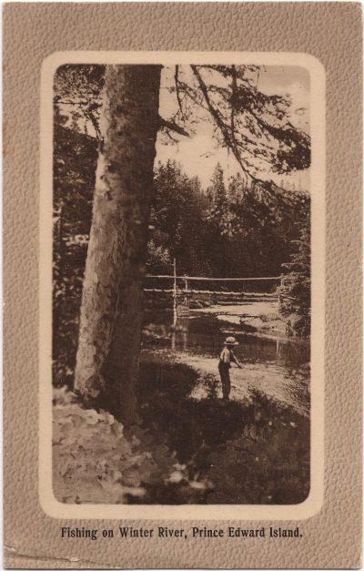 , Fishing on Winter River, Prince Edward Island (0979), PEI Postcards