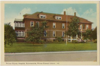 , Prince County Hospital, Summerside, Prince Edward Island. (0074), PEI Postcards
