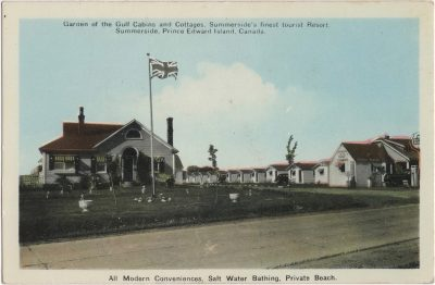 , Garden of the Gulf Cabins and Cottages, Summerside's finest tourist Resort. Summerside, Prince     Edward Island, Canada. All Modern Conveniences, Salt Water Bathing, Private Beach. (0080), PEI Postcards