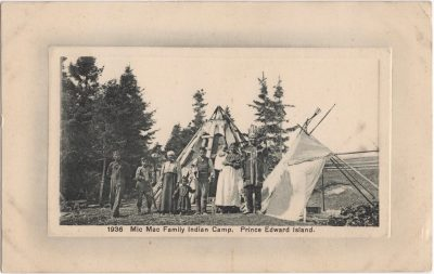 , Mic Mac Family Indian Camp, Prince Edward Island (0104), PEI Postcards