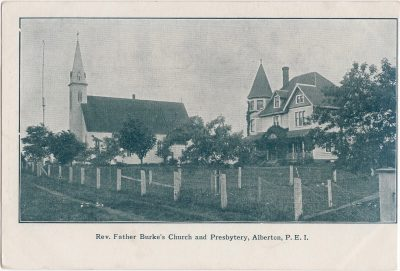 , Rev. Father Burke's Church and Presbytery, Alberton, P.E.I. (0098), PEI Postcards