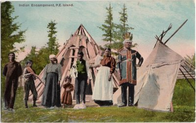 , Indian Encampment, P.E. Island. (0106), PEI Postcards