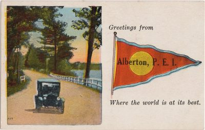 , Greetings from Alberton, P.E.I. Where the world is at its best. (0093), PEI Postcards