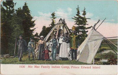 , Mic Mac Family Indian Camp, Prince Edward Island. (0103), PEI Postcards