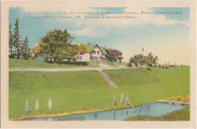 , Green Gables and 9th Green at Green Gables Golf Course, Prince Edward Island National Park,     Canada. (1031), PEI Postcards