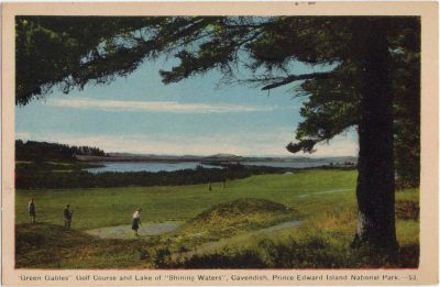 """, """"Green Gables"""" Golf Course and Lake of """"Shining Waters"""", Cavendish, Prince Edward Island National     Park. (1037), PEI Postcards"""