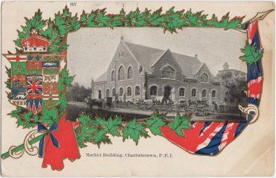, Market Building, Charlottetown, P.E.I. (1165), PEI Postcards
