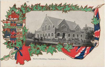 , Market Building, Charlottetown, P.E.I. (1266), PEI Postcards