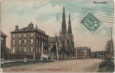 , Bishop's Palace and Cathedral, Charlottetown, P.E.I. (1394), PEI Postcards