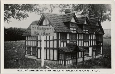 , Model of Shakespeare's Birthplace at Woodleigh Replicas, P.E.I. (1420), PEI Postcards