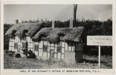 , Model of Ann Hathaway's Cottage at Woodleigh Replicas, P.E.I. (1536), PEI Postcards