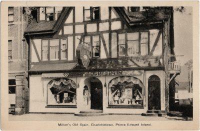 , Milton's Old Spain, Charlottetown, Prince Edward Island. (1564), PEI Postcards