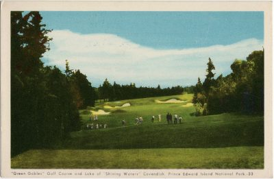 """, """"Green Gables"""" Golf Course and Lake of """"Shining Waters"""" Cavendish, Prince Edward Island National     Park. (1609), PEI Postcards"""