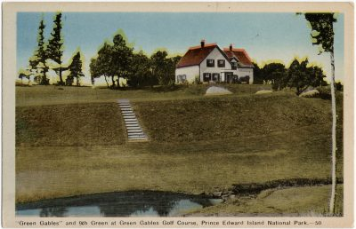 ", ""Green Gables"" and 9th Green at Green Gables Golf Course, Prince Edward Island National Park. (1626), PEI Postcards"