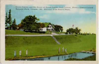 , Green Gables and 9th Green at Green Gables Golf Course, Prince Edward Island National Park,     Canada. National Film Board Photo. (1628), PEI Postcards