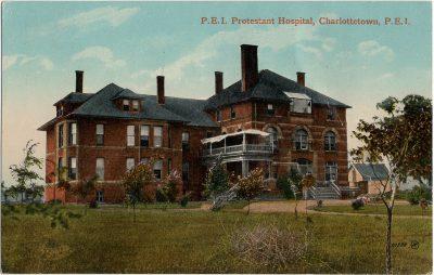 , P.E.I. Protestant Hospital, Charlottetown, P.E.I. (1666), PEI Postcards