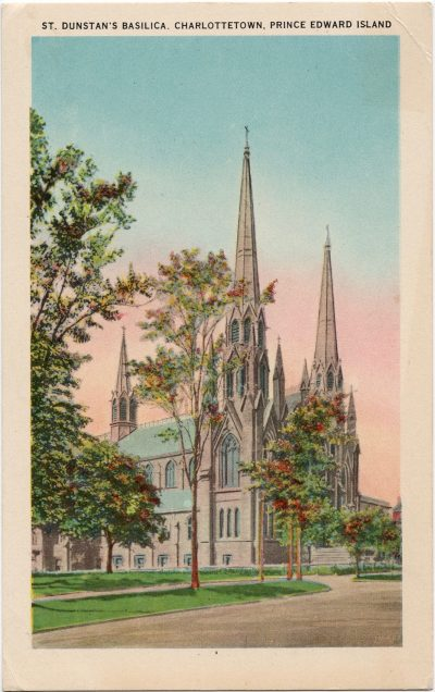 , St. Dunstan's Basilica, Charlottetown, Prince Edward Island (1620), PEI Postcards