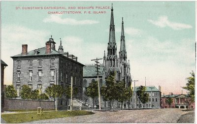 , St. Dunstan's Cathedral and Bishop's Palace, Charlottetown, P.E. Island. (1705), PEI Postcards