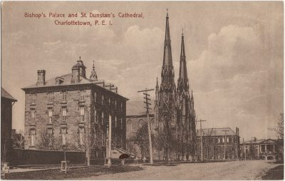 , Bishop's Palace and St. Dunstan's Cathedral, Charlottetown, P.E.I. (1722), PEI Postcards