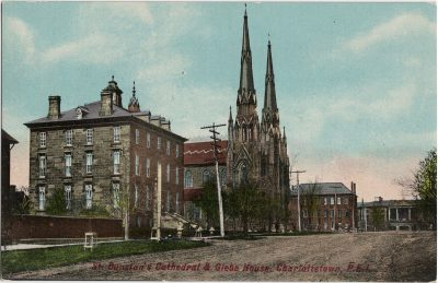 , St. Dunstan's Cathedral & Gleve House, Charlottetown, P.E.I. (1724), PEI Postcards