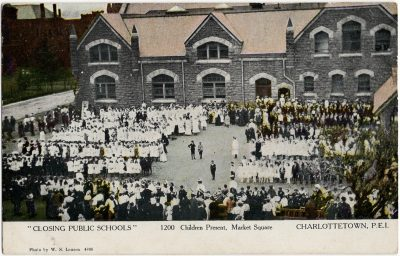 ", ""Closing Public Schools"" 1200 Children Present, Market Square Charlottetown, P.E.I. (1693), PEI Postcards"
