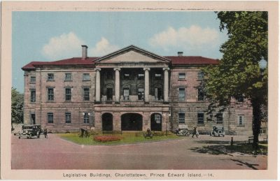 , Legislative Buildings, Charlottetown, Prince Edward Island. (1765), PEI Postcards