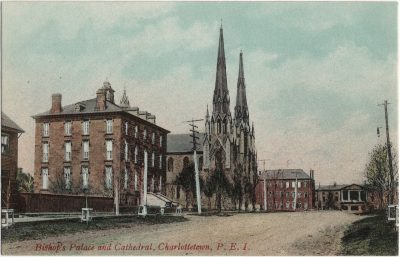 , Bishop's Palace and Cathedral, Charlottetown, P.E.I. (1901), PEI Postcards