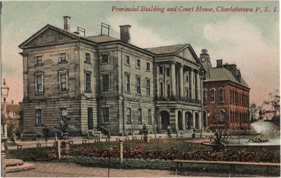 , Provincial Building and Court House, Charlottetown, P.E.I. (1906), PEI Postcards